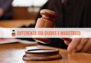 In cosa consiste la differenza tra Giudice e Magistrato?
