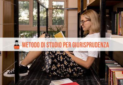 Metodo di Studio Giurisprudenza: 5 consigli per affrontare al meglio gli esami